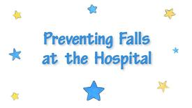 Thumbnail for entry Fall Prevention at Mott Children's Hospital