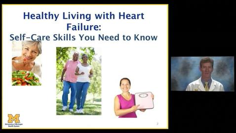 Thumbnail for entry Healthy Living with heart failure: Self-Care Skills You Need to Know