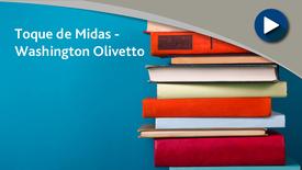 Miniatura para entrada Toque de Midas - Washington Olivetto