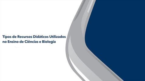 Miniatura para entrada Tipos de Recursos Didáticos Utilizados no Ensino de Ciências e Biologia