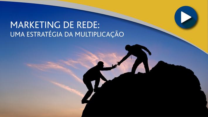 APP_Marketing de Rede - Uma Estratégia da Multiplicação
