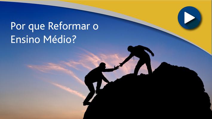 APP_Por que Reformar o Ensino Médio?