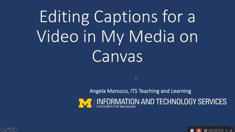 Thumbnail for entry Editing Captions for a Video In My Media On Canvas