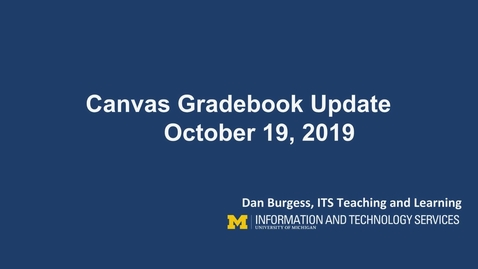 Thumbnail for entry Canvas Gradebook Update October 19, 2019