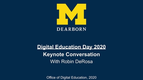 Thumbnail for entry Digital Education Day 2020 - Keynote Conversation with Robin DeRosa