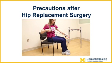 Thumbnail for entry Precautions after a Hip Replacement Surgery