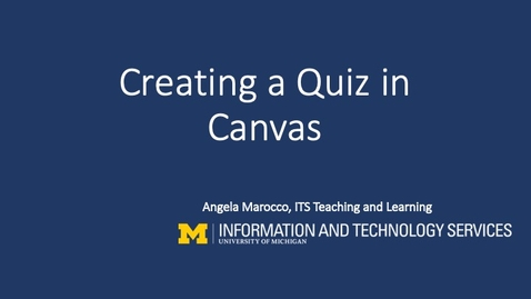 Thumbnail for entry Creating a Quiz on Canvas