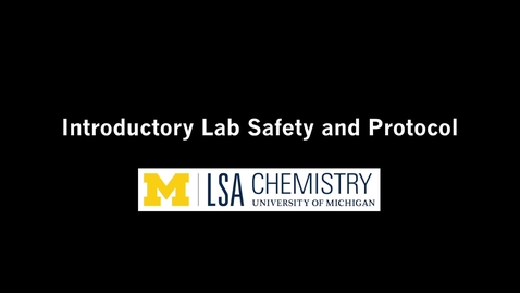 Thumbnail for entry Introductory Chemistry Lab  Safety