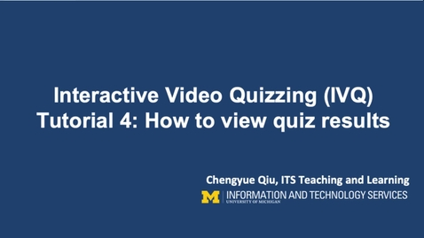 Thumbnail for entry How to View IVQ Responses