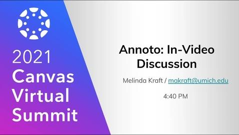 Thumbnail for entry Annoto- Making Video Social (2021 Canvas Virtual Summit)
