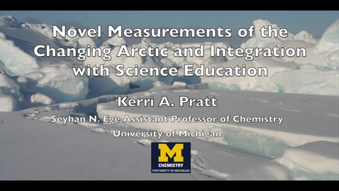 Thumbnail for entry Novel Measurements of the Changing Arctic and Integration with Science Education - K. Pratt