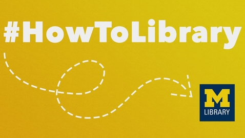 Thumbnail for entry #HowToLibrary: Meet the New Library Website