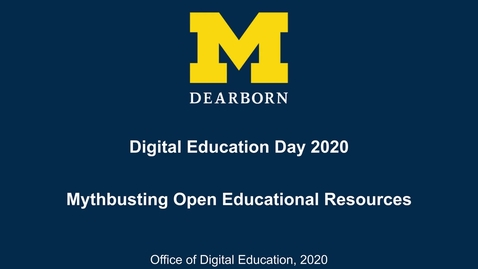 Thumbnail for entry Digital Education Day 2020 - Mythbusting Open Educational Resources