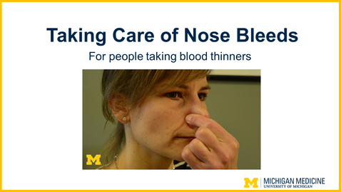 Thumbnail for entry Nosebleeds: for people taking blood thinners