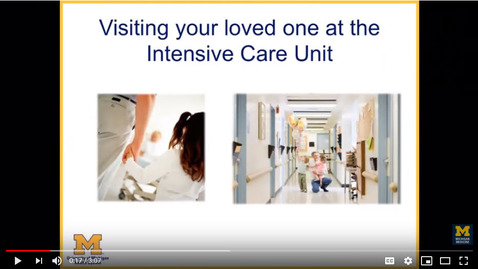 Thumbnail for entry Visiting Your Loved One at the Intensive Care Unit