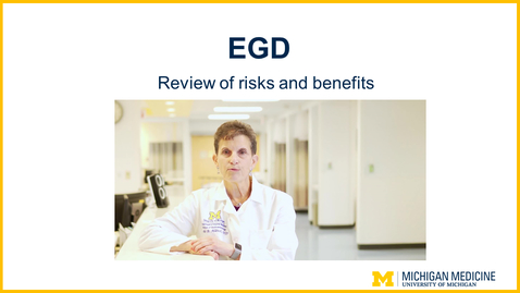 Thumbnail for entry EGD  - Review of Risks and Benefits