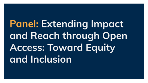 Thumbnail for entry Open Access Publishing in Asian Studies - Part 3 - Panel on Extending Impact and Reach through Open Access: Toward Equity and Inclusion?