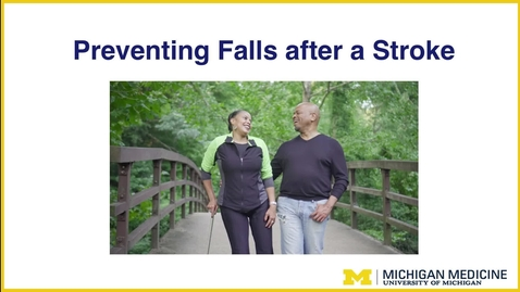 Thumbnail for entry Preventing Falls after a Stroke
