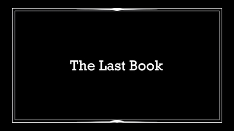 Thumbnail for entry The Last Book