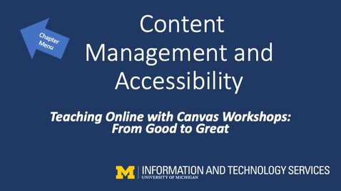 Thumbnail for entry Canvas Content Management and Accessibility (Teaching Online with Canvas Workshops)