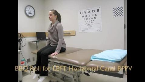 Thumbnail for entry BBQ Roll for Left Horizontal Canal BPPV
