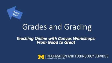 Thumbnail for entry Canvas Grades and Grading (Teaching Online with Canvas Workshops)