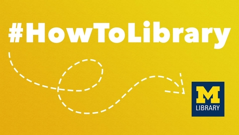 Thumbnail for entry #HowToLibrary: A Smorgasbord of Tutorials