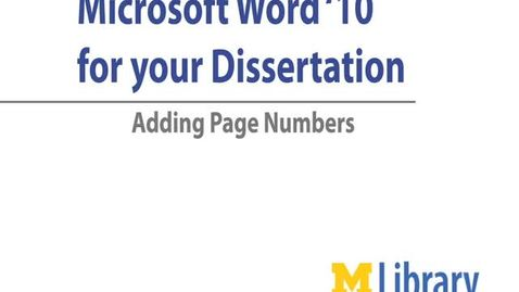 Thumbnail for entry Word '10 for Dissertation: Adding Page Numbers