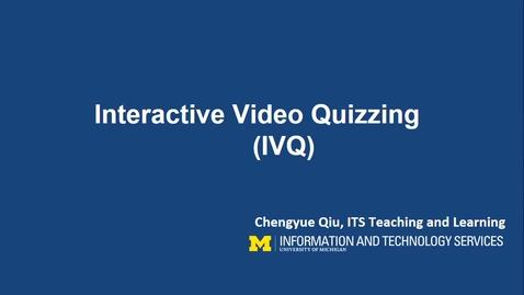 Thumbnail for entry Interactive Video Quiz Walkthrough (IVQ)