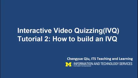 Thumbnail for entry How to Build an Interactive Video Quiz (IVQ)