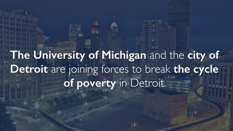 Thumbnail for entry U-M, Detroit work to boost economic mobility