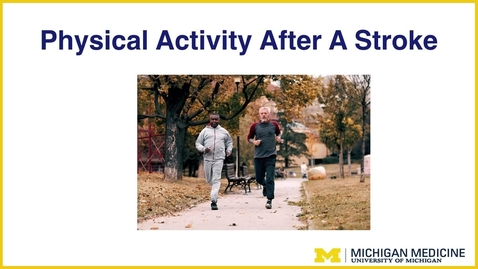 Thumbnail for entry Physical Activity After a Stroke