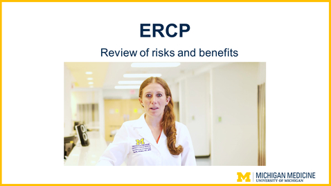 Thumbnail for entry ERCP  - Review of Risks and Benefits