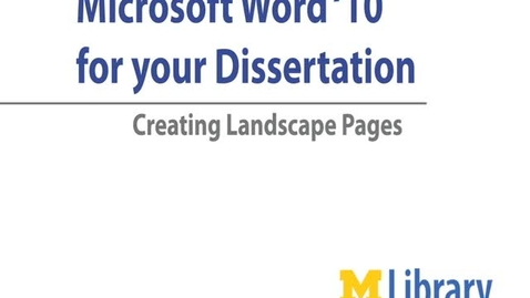 Thumbnail for entry Word for Dissertation 2010: Formatting Landscape Pages