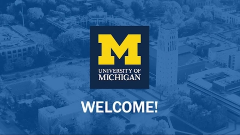 Thumbnail for entry Introduction to the University of Michigan, Ann Arbor