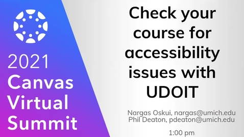 Thumbnail for entry Check your course for accessibility issues with UDOIT (2021 Canvas Virtual Summit)