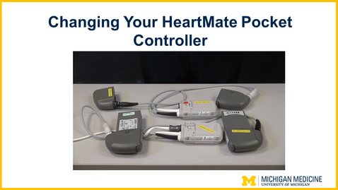 Thumbnail for entry Changing Your HeartMate Pocket Controller