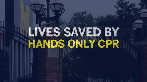 Thumbnail for entry Life saved by CPR at University of Michigan stadium- Hands Only CPR