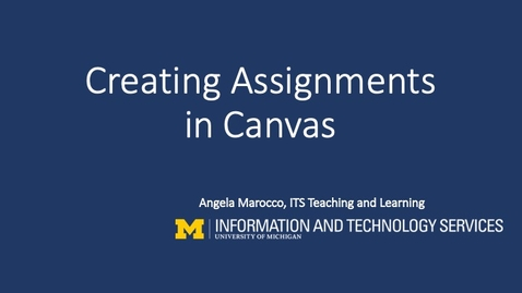 Thumbnail for entry Creating Assignments In Canvas