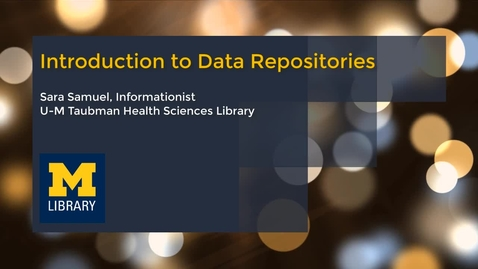 Thumbnail for entry Introduction to Data Repositories
