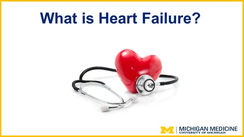 Thumbnail for entry What Is Heart Failure?