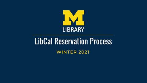 Thumbnail for entry How to reserve a study space at the Library using LibCal