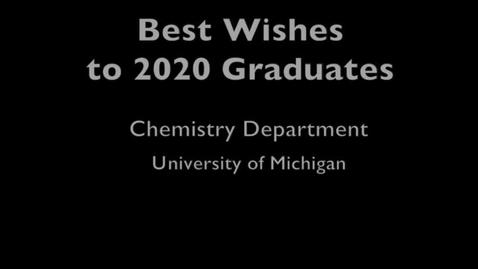 Thumbnail for entry UM Chemistry Commencement 2020