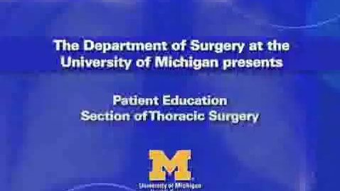 Thumbnail for entry Thoracic Surgery - Video-Assisted Thoracoscopic Surgery for Stage I and II Lung Cancer