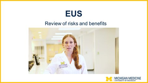 Thumbnail for entry EUS  - Review of Risks and Benefits