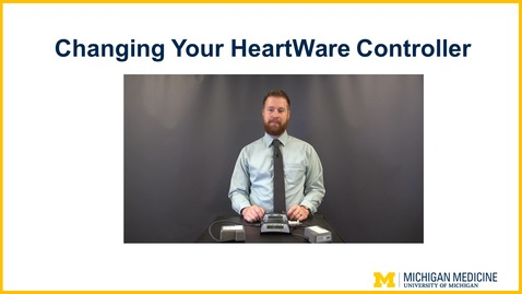 Thumbnail for entry Changing your HeartWare Controller