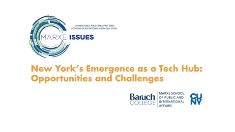 Thumbnail for entry New York's Emergence as a Tech Hub : Opportunities and Challenges
