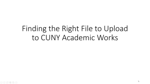 Thumbnail for entry Finding the Right File to Upload to CUNY Academic Works