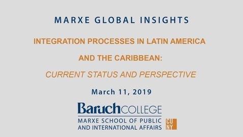 Thumbnail for entry Integration Processes in Latin America and the Caribbean: Current Status and Perspectives
