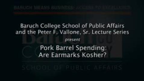 Thumbnail for entry Pork Barrel Spending: Are Earmarks Kosher?